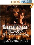 The Demon Calumnius (The Repentant Demon Trilogy Book 1)