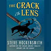The Crack in the Lens | [Steve Hockensmith]