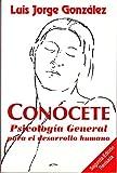 img - for Con cete: Psicolog a General Para el Desarrollo Humano book / textbook / text book