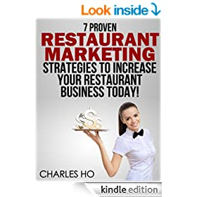 7 Proven Strategies RESTAURANT MARKETING Strategies To Increase Your Restaurant Business Today!