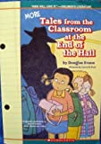 img - for More Tales From the Classroom At the End of the Hall book / textbook / text book