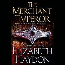 The Merchant Emperor (       UNABRIDGED) by Elizabeth Haydon Narrated by Kevin T. Collins