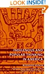 Indigenous and Popular Thinking in Am...