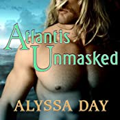 Atlantis Unmasked: Warriors of Poseidon, Book 4 | [Alyssa Day]