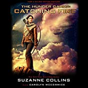 Catching Fire: Hunger Games Trilogy, Book 2 | Suzanne Collins