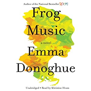 Frog Music Audiobook