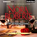 The Winning Hand: The MacGregors, Book 7 Audiobook by Nora Roberts Narrated by Angela Dawe