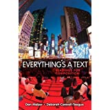 Everything's a Text: Readings for Composition by Dan Melzer and Deborah Coxwell-Teague  (Nov 25, 2010)