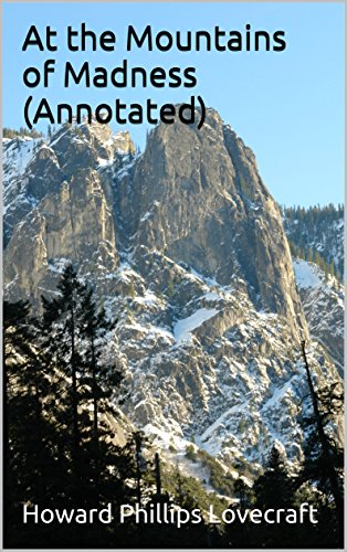at-the-mountains-of-madness-annotated-english-edition