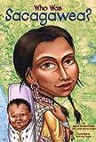 Who Was Sacagawea? (Who Was...?)