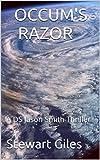 Occum's Razor (A Detective Jason Smith Thriller Book 4)
