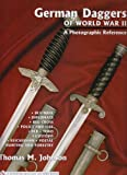 German Daggers of World War II – A Photographic Reference, Vol. 3:  DLV/NSFK, Diplomats, Red Cross, Police and Fire, RLB, TENO, Customs, Reichsbahn, Postal, Hunting and Forestry
