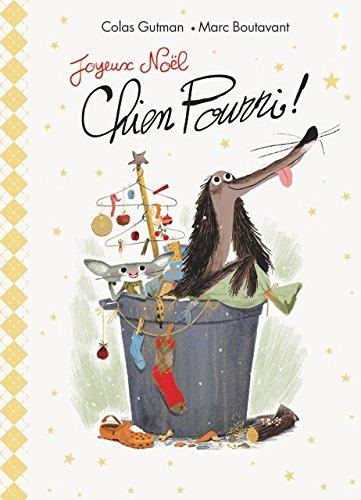 Chien Pourri : Joyeux Noël Chien Pourri !