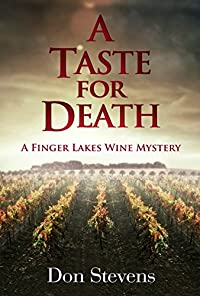 A Taste For Death: A Finger Lakes Wine Mystery by Don Stevens ebook deal