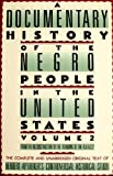 img - for A Documentary History Of The Negro People In The United States, Volume 2: From the Reconstruction to the Founding of the N.A.A.C.P. by Aptheker, Herbert(June 1, 2000) Paperback book / textbook / text book