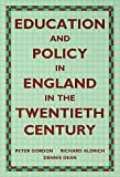 img - for Education and Policy in England in the Twentieth Century (Woburn Education) book / textbook / text book