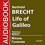 Life of Galileo [Russian Edition] | Berthold Brecht