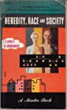 Heredity, Race and Society (Mentor Books) (0451003489) by Dunn, Leslie Clarence