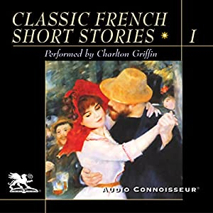 Classic French Short Stories, Volume 1 Audiobook