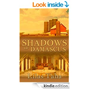 Amazon.com: Shadows of Damascus eBook: Lilas Taha: Books