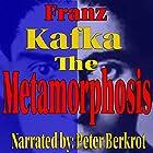 The Metamorphosis Hörbuch von Franz Kafka Gesprochen von: Peter Berkrot