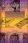 Kinematic MRI of the Joints: Function...