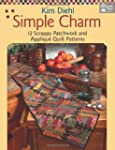 Simple Charm: 12 Scrappy Patchwork an...
