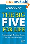 The Big Five for Life: Leadership's G...