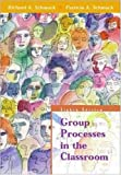 img - for Group Processes in the Classroom book / textbook / text book