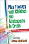 Play Therapy with Children and Adoles...