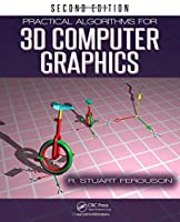 Practical Algorithms for 3D Computer Graphics, 2nd Edition Front Cover