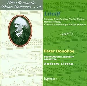 The Romantic Piano Concerto Vol. 14 - Litolff: Concerto Symphonique No 2 in B Minor / Concerto Symphonique No 4 in D minor
