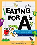 Eating for A's: A month-by-month nutrition and lifestyle guide to help raise smarter kids