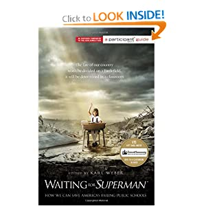 "Waiting for ""SUPERMAN"": How We Can Save America's Failing Public Schools (Participant Guide Media) [Paperback]"
