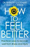 How to Feel Better: Practical Ways to...