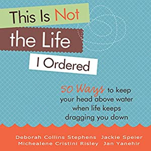 This Is Not the Life I Ordered Audiobook