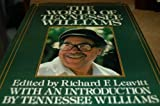 The World of Tennessee Williams (0399117733) by Leavitt, Richard F.