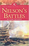 img - for Nelson's Battles (Pen & Sword Military Classics) book / textbook / text book