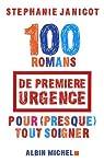 100 Romans de première urgence pour (presque) tout soigner par Janicot