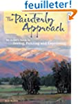 The Painterly Approach: An Artist's G...