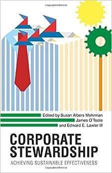 Corporate Stewardship: Achieving Sustainable Effectiveness
