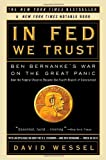 img - for In FED We Trust: Ben Bernanke's War on the Great Panic book / textbook / text book