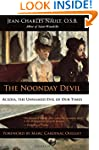 The Noonday Devil: Acedia, the Unname...