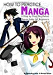 How To Draw Manga: A Step By Step Ill...