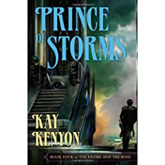 Prince of Storms (The Entire and the Rose, Book 4) by Kay Kenyon