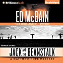 Jack and the Beanstalk: Matthew Hope, Book 4 Audiobook by Ed McBain Narrated by Luke Daniels