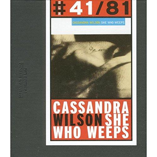 Cassandra Wilson - She Who Weeps - Zortam Music