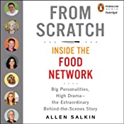 From Scratch: Inside the Food Network | [Allen Salkin]