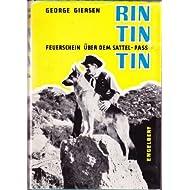 RIN TIN TIN Bd. 4, Feuerschein über dem Sattel-Pass