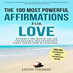 The 100 Most Powerful Affirmations for Love   Jason Thomas